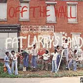 Fat Larry's Band: Off the Wall