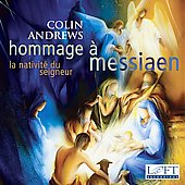 Rogg: Hommage &aacute; Messiaen;  Messiaen / Andrews