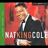 Nat King Cole: Best of Nat King Cole [Capitol 2005] [Digipak]