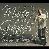 Marco Granados: Music of Venezuela [Digipak] *
