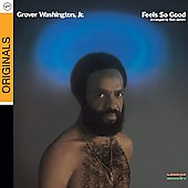 Grover Washington, Jr.: Feels So Good [Digipak]