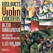 Roslavets: Violin Concertos / Ibragimova, Volkov, BBC Scottish SO