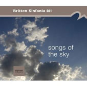 Tavener: Songs of the Sky;  Martland, Watkins, Yarde, O'Regan / Britten Sinfonia