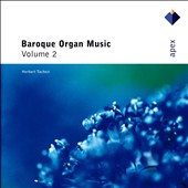 Baroque Organ Music, Vol. 2