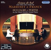 Scènes de bal and other duo works by Massenet & Franck