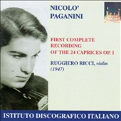 Paganini: 24 Caprices, Op. 1 (First Complete Recording)