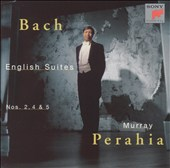 Bach: English Suites Nos. 2, 4, 5