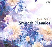 Relax, Vol. 1: Smooth Classics
