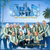 El Gran Combo de Puerto Rico: Sin Salsa No Hay Paraiso *