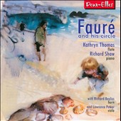 Fauré & His Circle