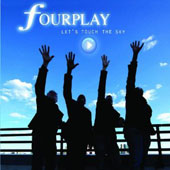 Fourplay: Let's Touch the Sky