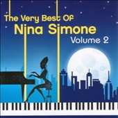 Nina Simone: The Very Best of Nina Simone, Vol. 2