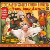 The Steep Canyon Rangers/Steve Martin: Rare Bird Alert [Digipak]