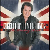 Engelbert Humperdinck (Vocal): The Winding Road [Mascot]