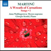 Martinu: Songs, Vol. 1 - A Wreath Of Carnations / Wallingerova, Koukl