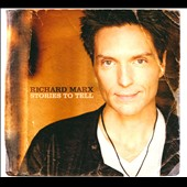 Richard Marx: Stories to Tell [2CD/1DVD] [Digipak]