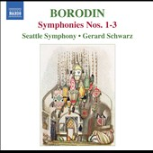 Borodin: Symphonies No 1-3 / Gerard Schwarz, Seattle Symphony
