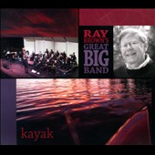 Ray Brown's Great Big Band: Kayak [Digipak]