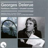 Georges Delerue: Partitions Inedites