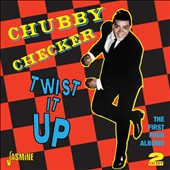 Chubby Checker: Twist It Up: The First Four Albums