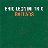 Eric Legnini Trio/Eric Legnini: Ballads