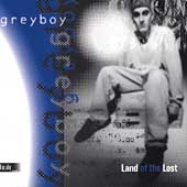 Greyboy: Land of the Lost