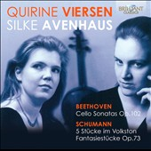 Beethoven: Cello Sonatas, Op. 102; Schumann: 5 Pieces in Folk Style, Fantasy Pieces, Op. 73 / Quirine Viersen, cello; Silke Avenhaus, cello