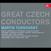 Great Czech Conductors: Martin Turnovsky - Works by Martinu, Ibert, Hindemith, Myslivecek, Bizet
