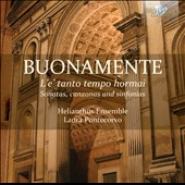 Giovanni Battista Buonamente: L'e' tanto tempo hormai - sonatas, canzonas and sinfonias / Helianthus Ensemble