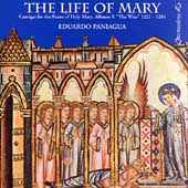The Life of Mary - Alfonso X: Cantigas / Eduardo Paniagua