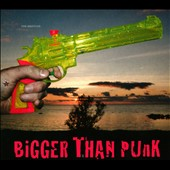 The Bristles (Sweden): Bigger Than Punk [Digipak]