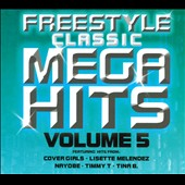 Various Artists: Freestyle Classic Mega Hits, Vol. 5 [Digipak] [6/3]