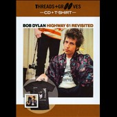 Bob Dylan: Highway 61 Revisited [Threads and Grooves]