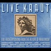 Various Artists: Live Kraut: Live Rock Explosions from the Heyday of Krautrock! [Digipak]