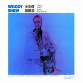Woody Shaw: Night Music [Remastered]