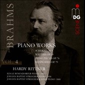 Brahms: Piano Works, Vol. 4 - Scherzo Op. 4; Waltzes Op. 39; Piano Pieces, Op. 76; Rhapsodies, Op. 79 / Hardy Rittner, piano