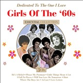 Various Artists: Girls of the '60s: Dedicated to the One I Love [Box]