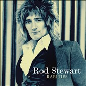 Rod Stewart: Rarities