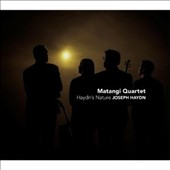Haydn's Nature - String Quartets Op. 76/4 'Sunrise'; Op. 50/6 'The Frog'; Op. 33/3 'The Bird' / Mantangi Quartet