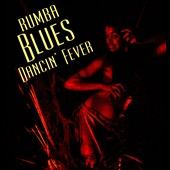 Various Artists: Rumba Blues, Vol. 3: Dancing Fever 1956-1960
