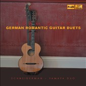 Adam Darr (1811-1866): German Romantic Guitar Duets / Schneiderm-Yamaya Duo