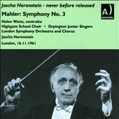 Mahler: Symphony No. 3 / Helen Watts, contralto. Jascha Horenstein, London SO (rec. 11/16/61 - first release)