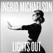 Ingrid Michaelson: Lights Out [Digipak]
