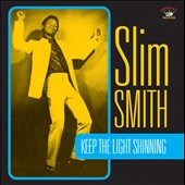 Slim Smith: Keep the Light Shining