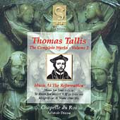 Tallis - Complete Works Vol 2 / Dixon, Chapelle du Roi