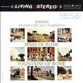 Respighi: Pines of Rome; Fountains of Rome / Reiner, Chicago SO