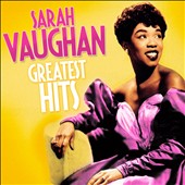 Sarah Vaughan: The  Greatest Hits