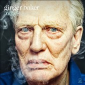 Ginger Baker: Why? [Digipak] [6/24]