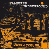 The Vampires (South Africa): Vampires Underground
