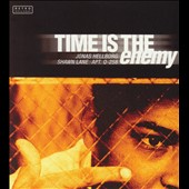 Jonas Hellborg: Time Is the Enemy [Remaster]